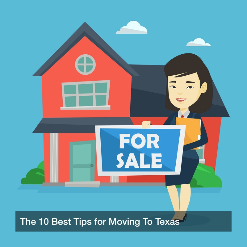 moving to texas tips